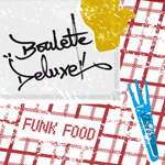 Boulette Deluxe – Funk Food